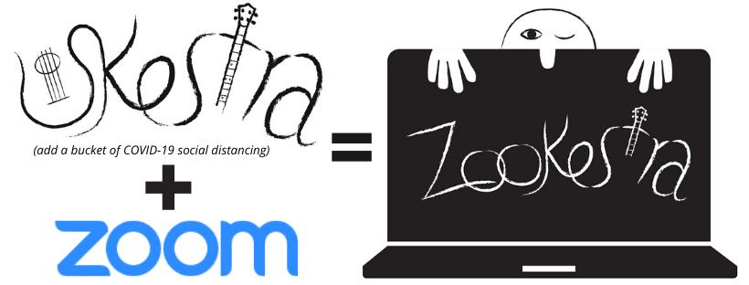 ukestra plus zoom equals zookestra