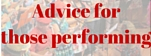 Advice for those performing
