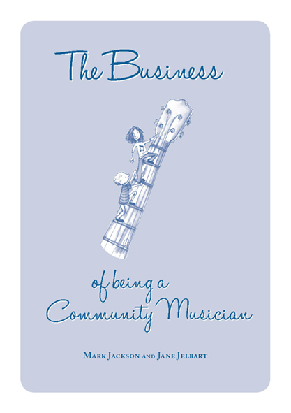 The Business of Being a Community Musician